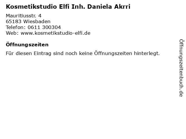 Kosmetikstudio Elfi Inh. Daniela Akrri in Wiesbaden: Adresse und Öffnungszeiten