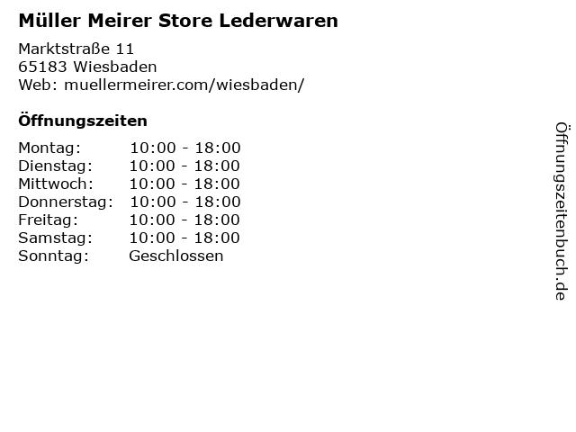 Müller Meirer Store Lederwaren in Wiesbaden: Adresse und Öffnungszeiten