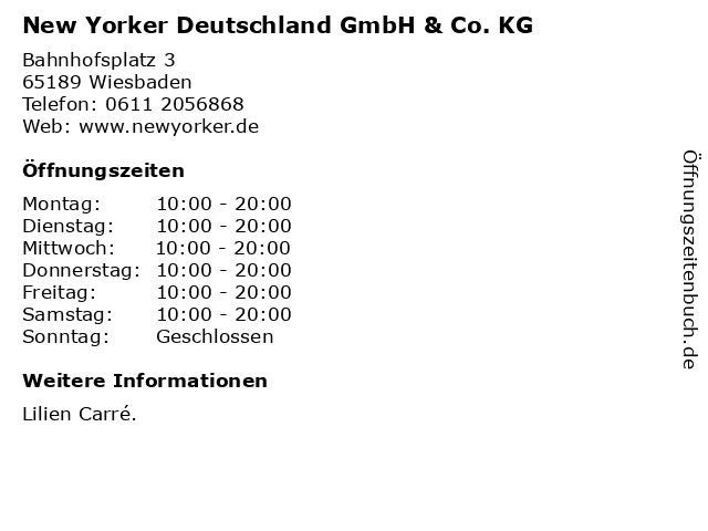 New Yorker Deutschland GmbH & Co. KG in Wiesbaden: Adresse und Öffnungszeiten