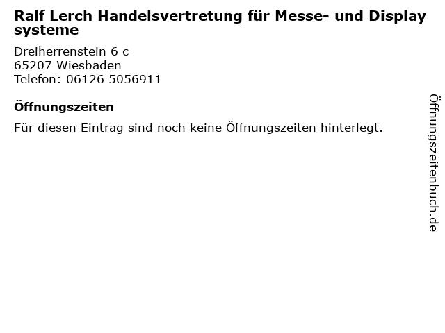 Ralf Lerch Handelsvertretung für Messe- und Displaysysteme in Wiesbaden: Adresse und Öffnungszeiten