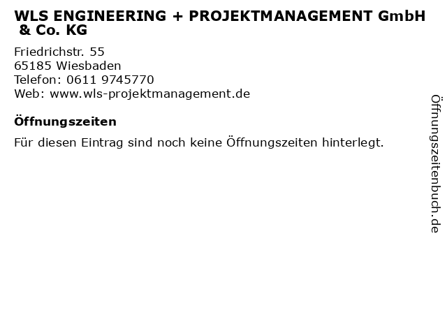 WLS ENGINEERING + PROJEKTMANAGEMENT GmbH & Co. KG in Wiesbaden: Adresse und Öffnungszeiten