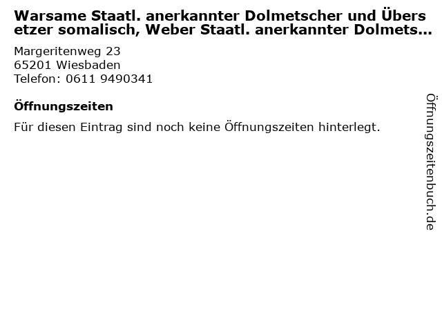 Warsame Staatl. anerkannter Dolmetscher und Übersetzer somalisch, Weber Staatl. anerkannter Dolmetscher und Übersetzer somalisch in Wiesbaden: Adresse und Öffnungszeiten