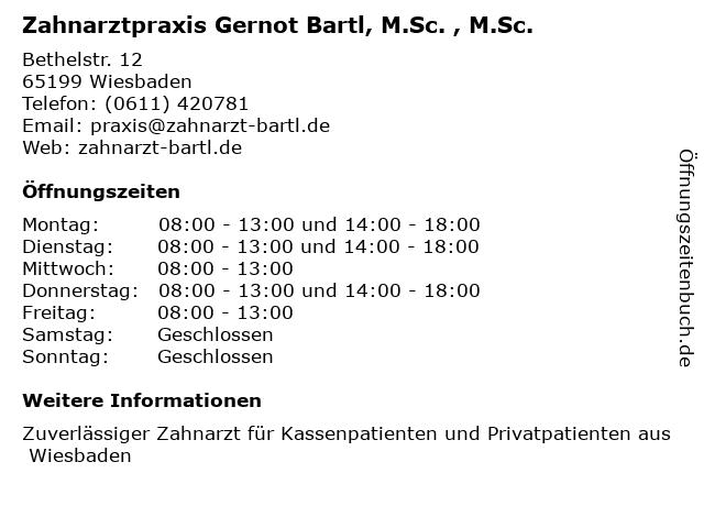 Zahnarztpraxis Gernot Bartl, M.Sc. , M.Sc. in Wiesbaden: Adresse und Öffnungszeiten