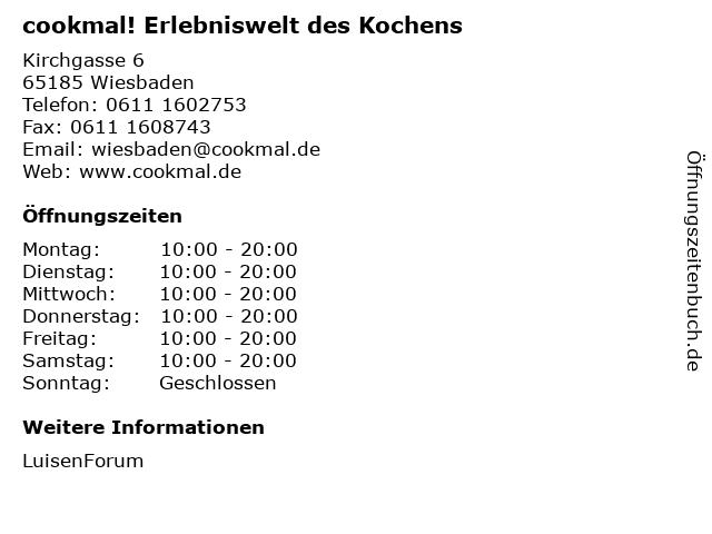 cookmal! Erlebniswelt des Kochens in Wiesbaden: Adresse und Öffnungszeiten