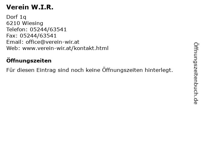 Verein W.I.R. in Wiesing: Adresse und Öffnungszeiten