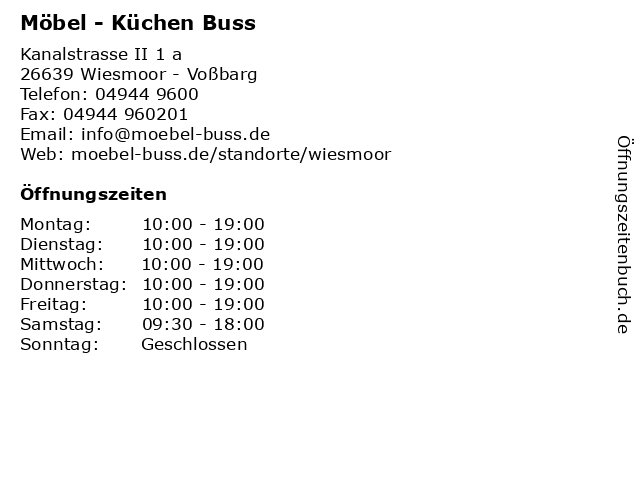 ᐅ Offnungszeiten Mobel Kuchen Buss Kanalstrasse Ii 1 A In