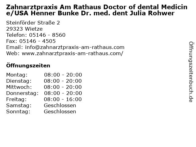 Zahnarztpraxis Am Rathaus Doctor of dental Medicine/USA Henner Bunke Dr. med. dent Julia Rohwer in Wietze: Adresse und Öffnungszeiten
