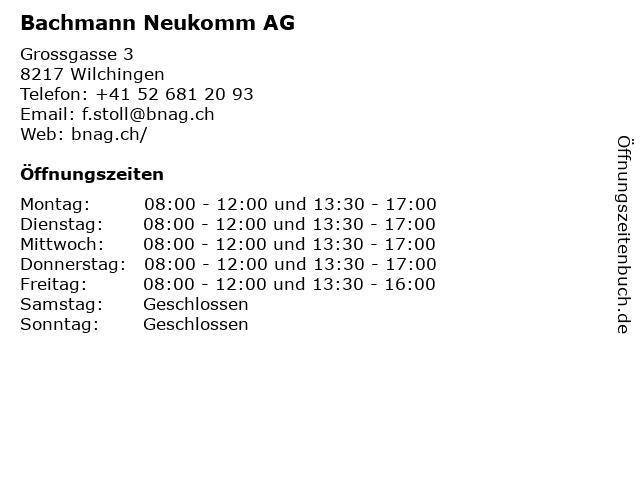 Bachmann Neukomm AG in Wilchingen: Adresse und Öffnungszeiten