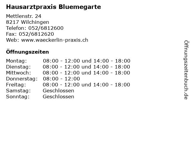 Hausarztpraxis Bluemegarte in Wilchingen: Adresse und Öffnungszeiten