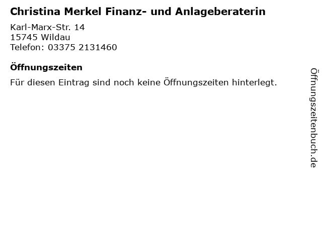 Christina Merkel Finanz- und Anlageberaterin in Wildau: Adresse und Öffnungszeiten