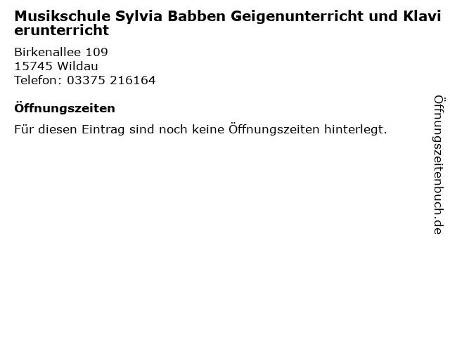 Musikschule Sylvia Babben Geigenunterricht und Klavierunterricht in Wildau: Adresse und Öffnungszeiten