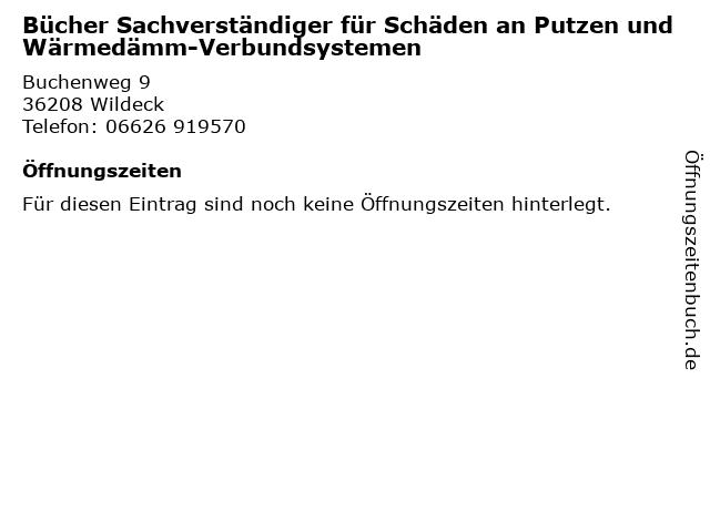 Bücher Sachverständiger für Schäden an Putzen und Wärmedämm-Verbundsystemen in Wildeck: Adresse und Öffnungszeiten