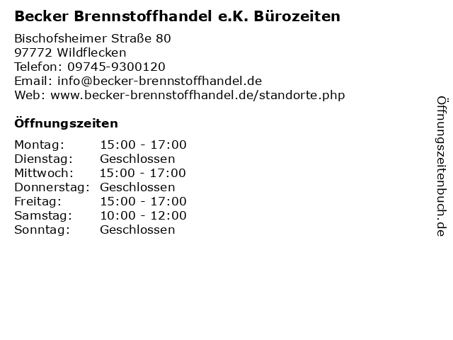 Becker Brennstoffhandel e.K. Bürozeiten in Wildflecken: Adresse und Öffnungszeiten