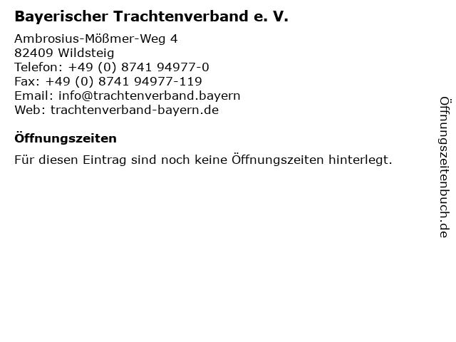 Bayerischer Trachtenverband e. V. in Wildsteig: Adresse und Öffnungszeiten