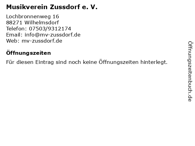 Musikverein Zussdorf e. V. in Wilhelmsdorf: Adresse und Öffnungszeiten