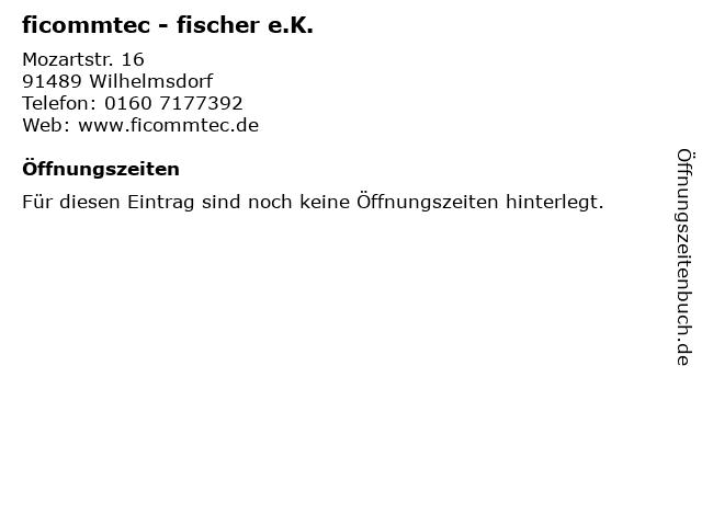 ficommtec - fischer e.K. in Wilhelmsdorf: Adresse und Öffnungszeiten