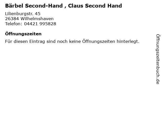 Bärbel Second-Hand , Claus Second Hand in Wilhelmshaven: Adresse und Öffnungszeiten