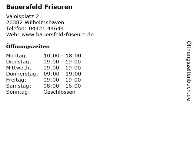 Bauersfeld Frisuren in Wilhelmshaven: Adresse und Öffnungszeiten