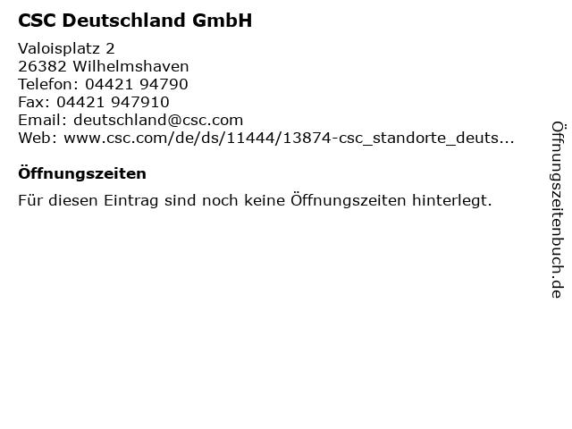 CSC Deutschland GmbH in Wilhelmshaven: Adresse und Öffnungszeiten