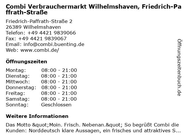 Combi Verbrauchermarkt Wilhelmshaven, Friedrich-Paffrath-Straße in Wilhelmshaven: Adresse und Öffnungszeiten