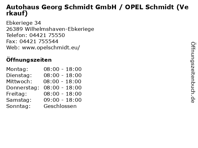 """ᐅ Öffnungszeiten """"autohaus georg schmidt gmbh / opel schmidt"""