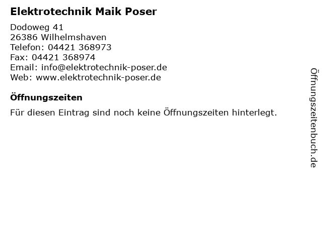 Elektrotechnik Maik Poser in Wilhelmshaven: Adresse und Öffnungszeiten