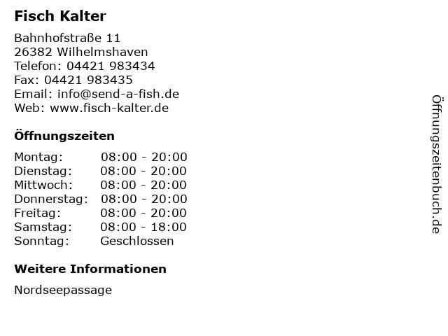 Fisch Kalter in Wilhelmshaven: Adresse und Öffnungszeiten