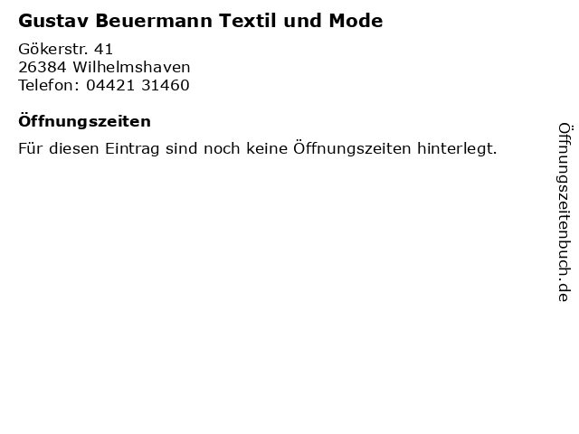 Gustav Beuermann Textil und Mode in Wilhelmshaven: Adresse und Öffnungszeiten