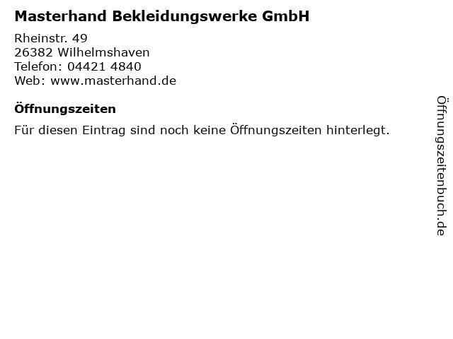 Masterhand Bekleidungswerke GmbH in Wilhelmshaven: Adresse und Öffnungszeiten