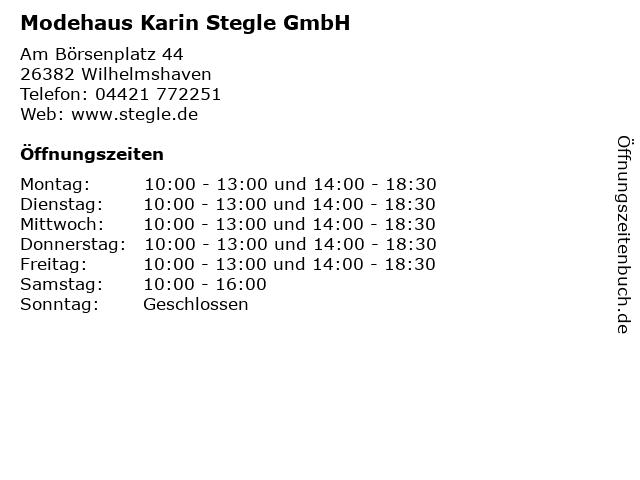 Modehaus Karin Stegle GmbH in Wilhelmshaven: Adresse und Öffnungszeiten