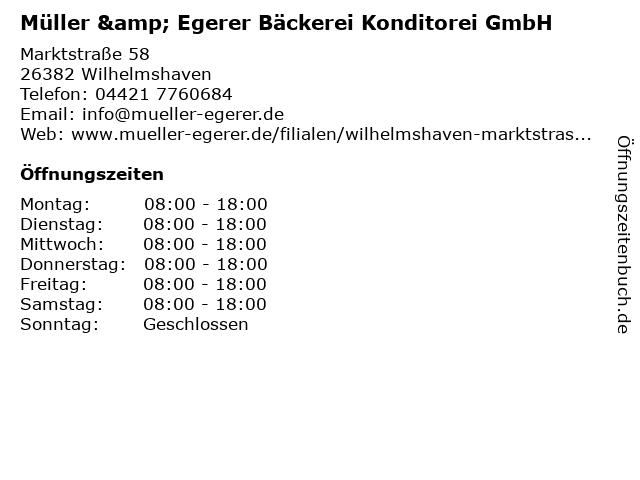 Müller & Egerer Bäckerei Konditorei GmbH in Wilhelmshaven: Adresse und Öffnungszeiten