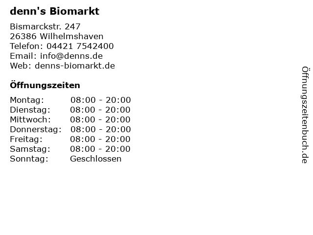 denn's Biomarkt in Wilhelmshaven: Adresse und Öffnungszeiten