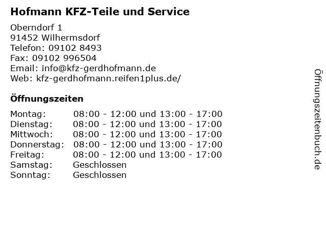 Hofmann KFZ-Teile und Service in Wilhermsdorf: Adresse und Öffnungszeiten