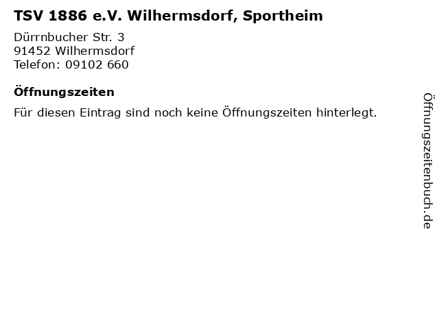 TSV 1886 e.V. Wilhermsdorf, Sportheim in Wilhermsdorf: Adresse und Öffnungszeiten