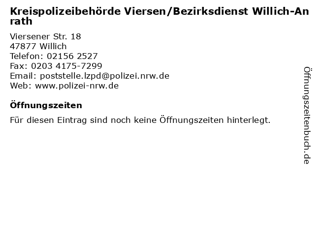 Kreispolizeibehörde Viersen/Bezirksdienst Willich-Anrath in Willich: Adresse und Öffnungszeiten