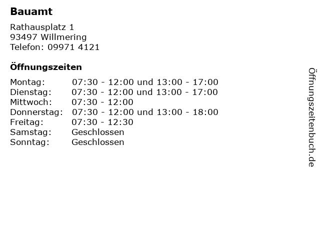 Bauamt in Willmering: Adresse und Öffnungszeiten