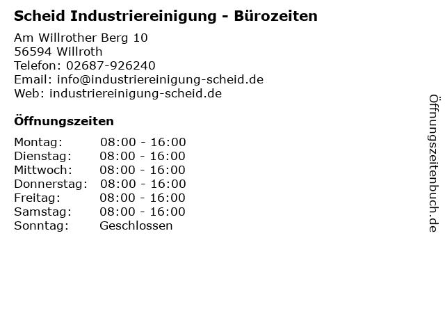 Scheid Industriereinigung - Bürozeiten in Willroth: Adresse und Öffnungszeiten