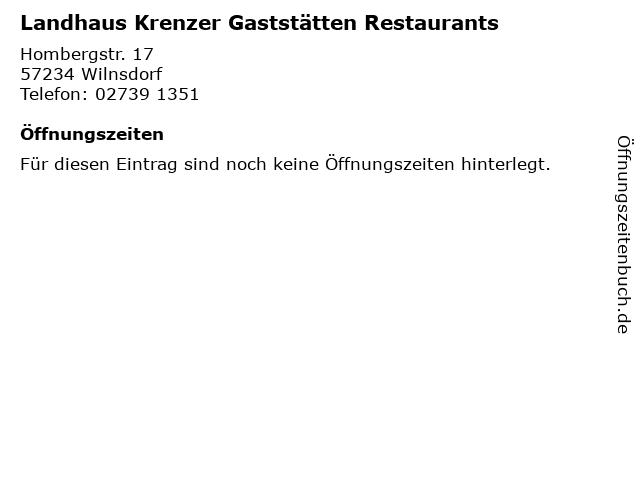 Landhaus Krenzer Gaststätten Restaurants in Wilnsdorf: Adresse und Öffnungszeiten