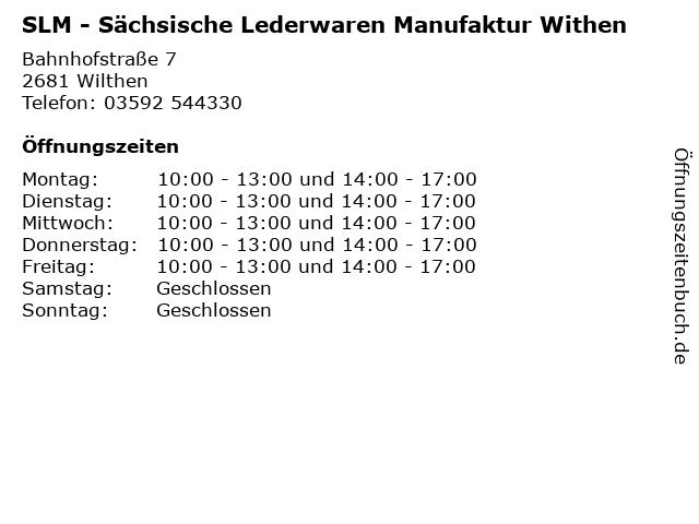 SLM - Sächsische Lederwaren Manufaktur Withen in Wilthen: Adresse und Öffnungszeiten