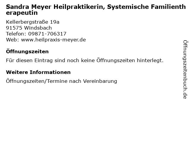 Sandra Meyer Heilpraktikerin, Systemische Familientherapeutin in Windsbach: Adresse und Öffnungszeiten