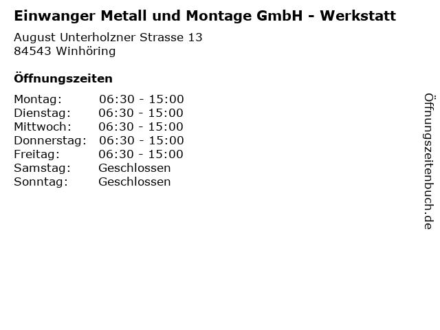 Einwanger Metall und Montage GmbH - Werkstatt in Winhöring: Adresse und Öffnungszeiten