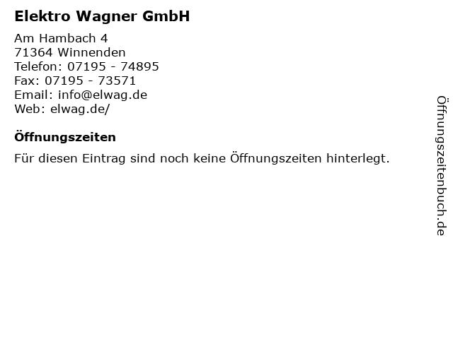Elektro Wagner GmbH in Winnenden: Adresse und Öffnungszeiten
