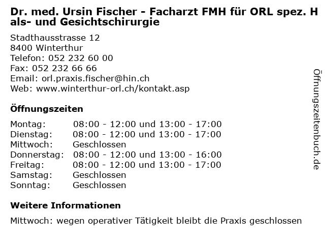 Dr. med. Ursin Fischer - Facharzt FMH für ORL spez. Hals- und Gesichtschirurgie in Winterthur: Adresse und Öffnungszeiten