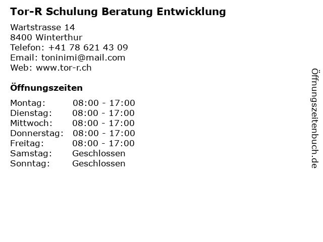 Tor-R Schulung Beratung Entwicklung in Winterthur: Adresse und Öffnungszeiten