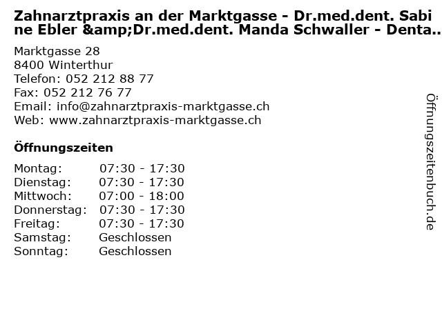 Zahnarztpraxis an der Marktgasse - Dr.med.dent. Sabine Ebler &Dr.med.dent. Manda Schwaller - Dentalhygiene in Winterthur: Adresse und Öffnungszeiten