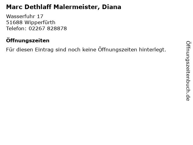 Marc Dethlaff Malermeister, Diana in Wipperfürth: Adresse und Öffnungszeiten