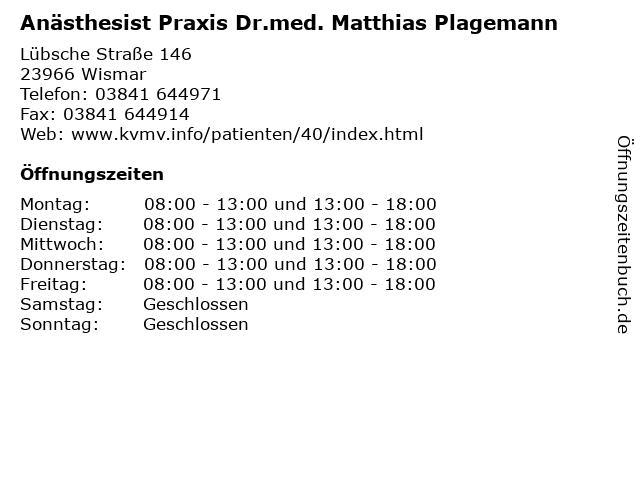 Anästhesist Praxis Dr.med. Matthias Plagemann in Wismar: Adresse und Öffnungszeiten