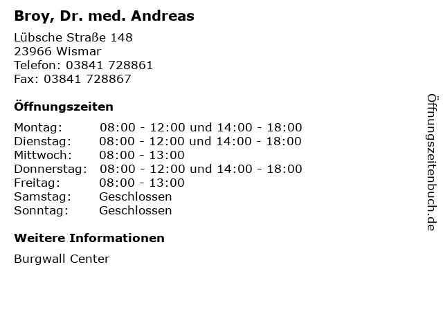 Broy, Dr. med. Andreas in Wismar: Adresse und Öffnungszeiten