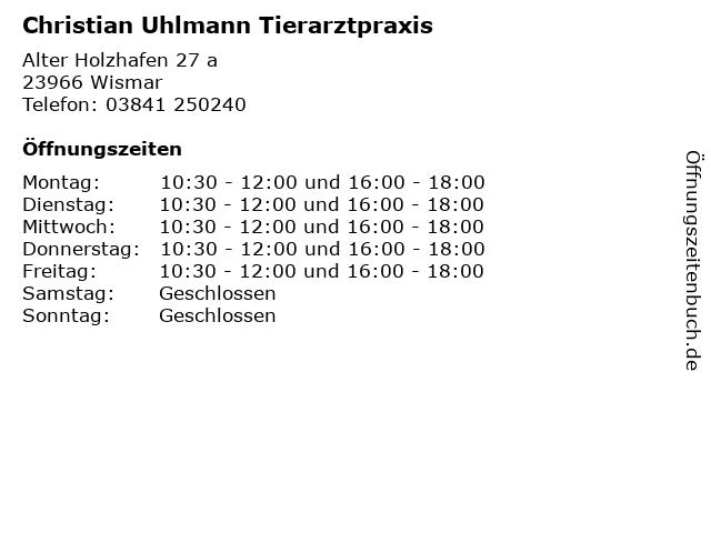 Christian Uhlmann Tierarztpraxis in Wismar: Adresse und Öffnungszeiten