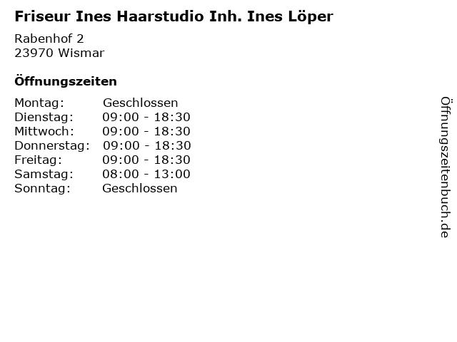 Friseur Ines Haarstudio Inh. Ines Löper in Wismar: Adresse und Öffnungszeiten